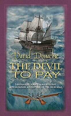 Devil to Pay, The (The John Pearce Naval Series) by David Donachie Book The