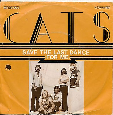 """Save The Last Dance For Me - Cats - Single 7"""" Vinyl 74/17"""
