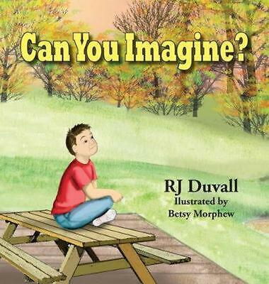 Can You Imagine by Rhea J. Duvall (English) Hardcover Book Free Shipping!