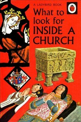 What to Look for Inside a Church (A Ladybird Book) by P.J. Hunt Hardback Book