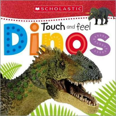 Dinos (Scholastic Early Learners: Touch and Feel) by Inc. Scholastic (English) B