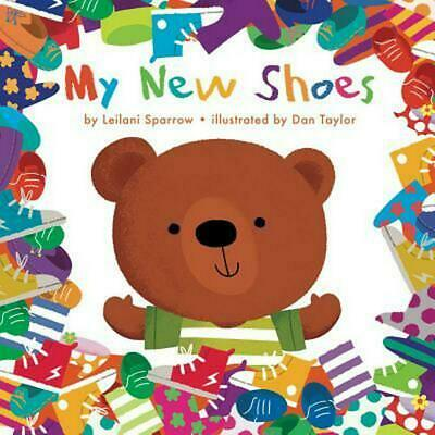 My New Shoes by Leilani Sparrow (English) Hardcover Book Free Shipping!