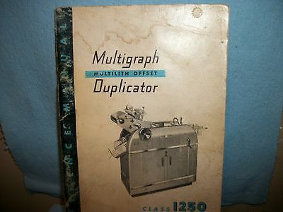 Reference Manual For Multigraph Offset Duplicator Class 1250. 1957