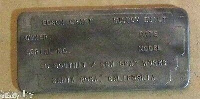 EDSON CRAFT CUSTOM DOUTHIT/SON BOAT WORKS ID PLATE EMBLEM BADGE SANTA ROSA CA Ad