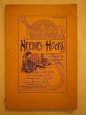 ANTIQUE 1891 NEEDLES & HOOKS INSTRUCTION BOOKLET by MARCIA WATSON ILLUSTRATED