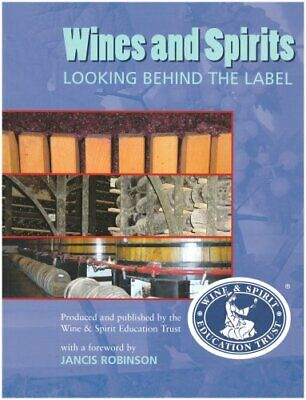 Wines & Spirits: Looking Behind the Label by WSET Book The Cheap Fast Free Post
