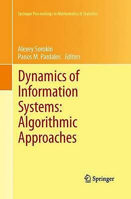 Dynamics of Information Systems: Algorithmic Approaches (English) Paperback Book