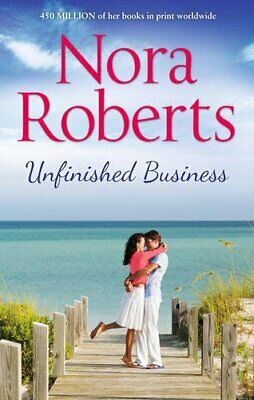 Unfinished Business by Roberts, Nora Book
