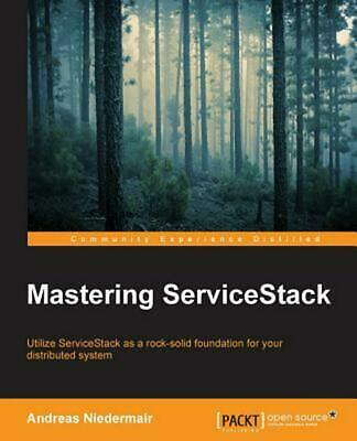 Mastering ServiceStack by Andreas Niedermair (English) Paperback Book Free Shipp