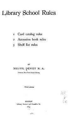 Library School Rules, 1. Card Catalog Rules, 2. Accession Book Rules, 3. Shelf L