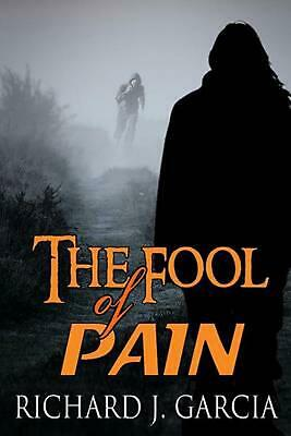 The Fool of Pain: Mystery (Thriller Suspense Crime Murder Psychology Fiction)Ser