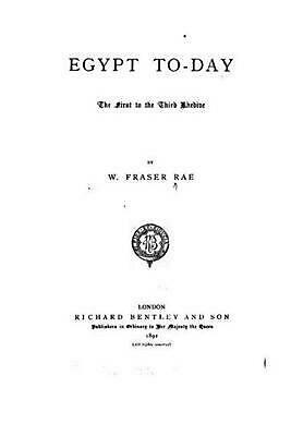 NEW Egypt To-Day, the First to the Third Khedive by W. Fraser Rae Paperback Book