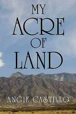 My Acre of Land by Angie Castillo (English) Paperback Book Free Shipping!