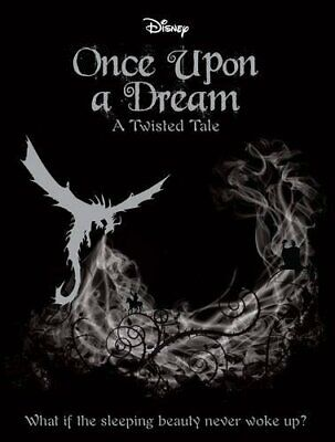 Disney Twisted Tales: Once Upon a Dream (Novel) (A Twisted Ta... by Liz Braswell