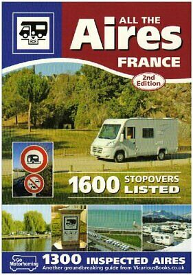 All the Aires France: Motorhome Aires De Service Gu... by Doree, Chris Paperback