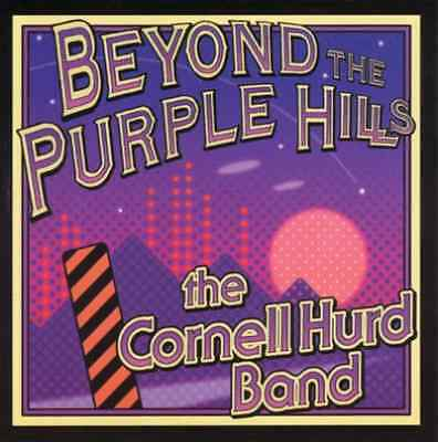 Hurd Band, The Cornell-Beyond The Purple Hills  CD NEW