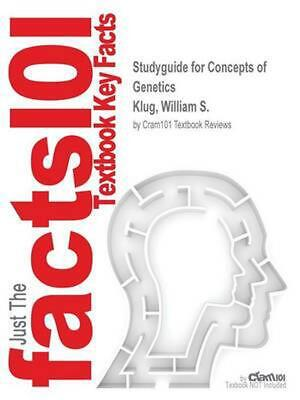Studyguide for Concepts of Genetics by Klug, William S., ISBN 9780321948915 by C