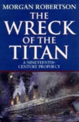 The Wreck of the Titan, Robertson, Morgan Paperback Book The Cheap Fast Free