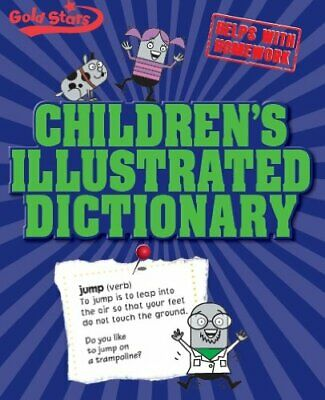 Childrens Illustrated Dictionary (Gold Star... by Parragon Books - Gol Paperback
