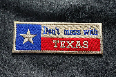 Don't Mess With Texas  Tx State Flag  4 Inch Embroidered Morale Hook Patch