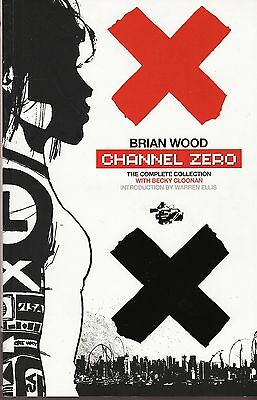 Channel Zero The Complete Collection / US TPB / Brian Wood & Becky Cloonan