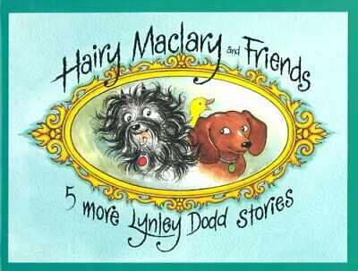 Hairy Maclary and Friends: Five More Lynley Dodd Sto... by Dodd, Lynley Hardback