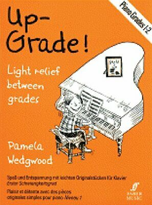 Piano: Grades 1-2 (Up-Grade!) by By (composer) Pam Wedgwood 0571515606