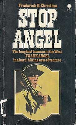 Stop Angel! - Frederick H Christian - Sphere - Acceptable - Paperback