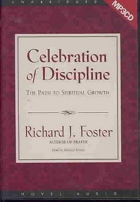 Celebration of Discipline: The Path to Spiritual Growth by Richard J. Foster MP3
