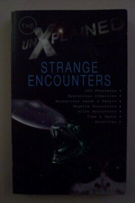 Strange Encounters (Unexplained) by Various Paperback Book The Cheap Fast Free