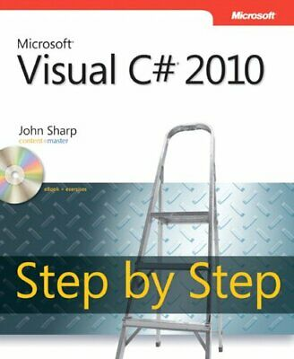 Microsoft� Visual C#� 2010 Step by Step (St... by John Sharp Mixed media product