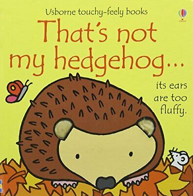 That's not my hedgehog... by Fiona Watt Book The Cheap Fast Free Post