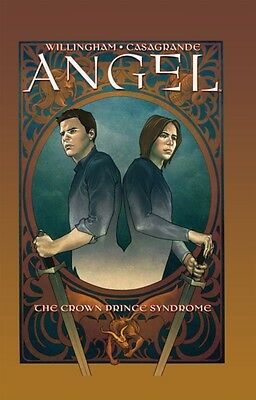 Angel: Crown Prince Syndrome (Angel (IDW Hardcover)) (Hardcover),. 9781600107894