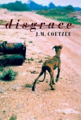 Disgrace by Coetzee, J. M. Hardback Book The Cheap Fast Free Post