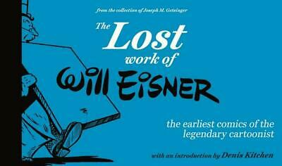 Lost Work of Will Eisner by Will Eisner (English) Hardcover Book Free Shipping!