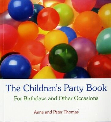 The Children's Party Book: For Birthdays and Other Occasions (Pap. 9780863156397