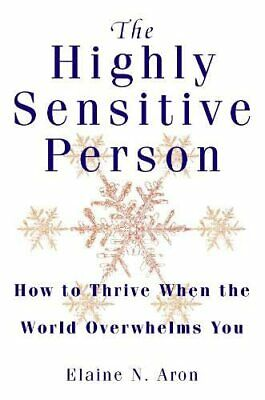 THE HIGHLY SENSITIVE Person's Survival Guide, Ted Zeff