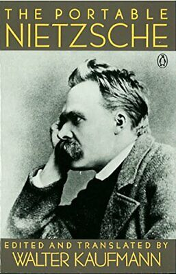 The Portable Nietzsche (Viking Portable Library) by Kaufmann, Walter Paperback