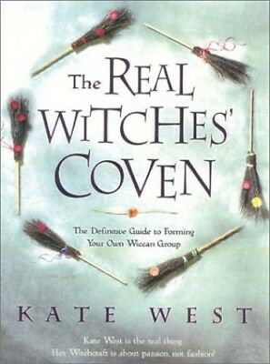 The Real Witches' Coven: The Definitive Guide to Form... by West, Kate Paperback