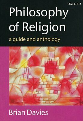 Philosophy of Religion: A Guide and Anthology Paperback Book The Cheap Fast Free