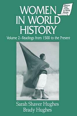 Women in World History: Volume 2: Readings from 1500 to the Present by Sarah S.