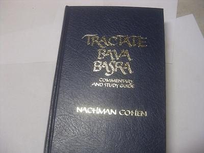 Tractate BAVA BASRA Commentary and Study Guide by Nachman Cohen