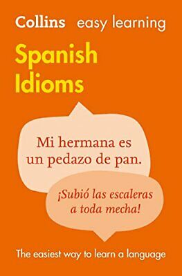 Easy Learning Spanish Idioms (Collins Easy ... by Dictionaries, Collin Paperback