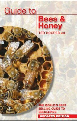 Guide to Bees & Honey: The World's Best Selling Guide... by Ted Hooper Paperback