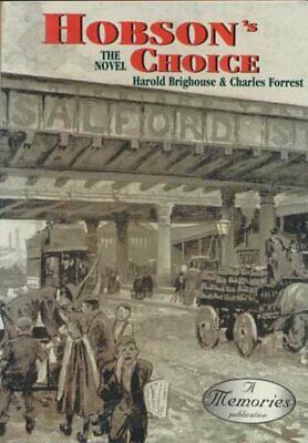 Hobson's Choice by Brighouse, Harold Paperback Book The Cheap Fast Free Post