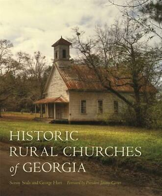 Historic Rural Churches of Georgia by Sonny Seals (English) Hardcover Book Free