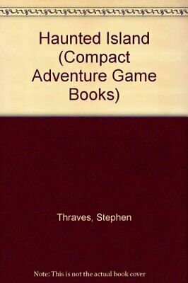 Haunted Island (Compact Adventure Game ..., Thraves, Stephen Mixed media product