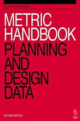 Metric Handbook: Planning and Design Data Paperback Book The Cheap Fast Free