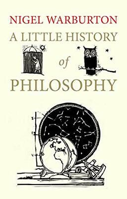 A Little History of Philosophy (Little Histories) by Warburton, Nigel Book The