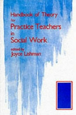 Handbook of Theory for Practice Teachers in Social Work Paperback Book The Cheap